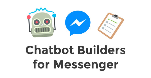 Chatbot Builders for Messenger Header Image