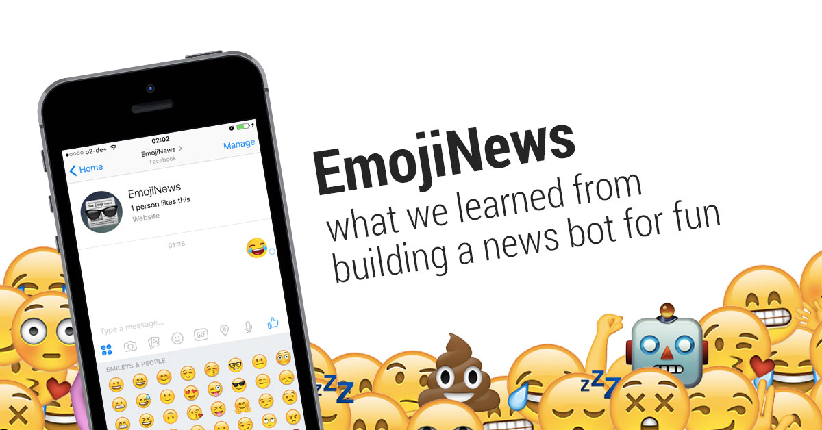 EmojiNews Chatbot: What we learned from building it